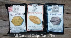 Food Should Taste Good Chips Taste Test