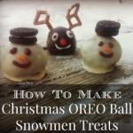 feature cover How To Make Christmas OREO Ball Snowmen Treats recipe