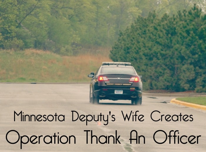 Minnesota Deputy's Wife Creates Operation Thank An Officer life in mn