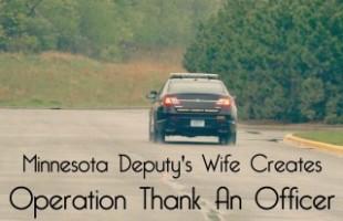 Minnesota Deputy's Wife Creates Operation Thank An Officer small